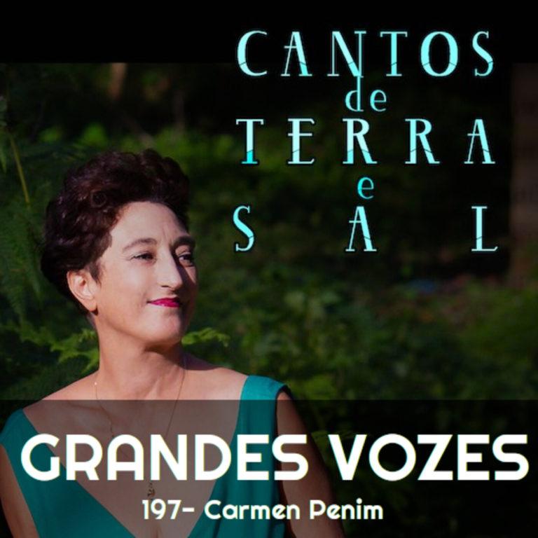 Ep. 197 – Carmen Penim | 2naFronteira [Grandes Vozes do Nosso Mundo 3×133]